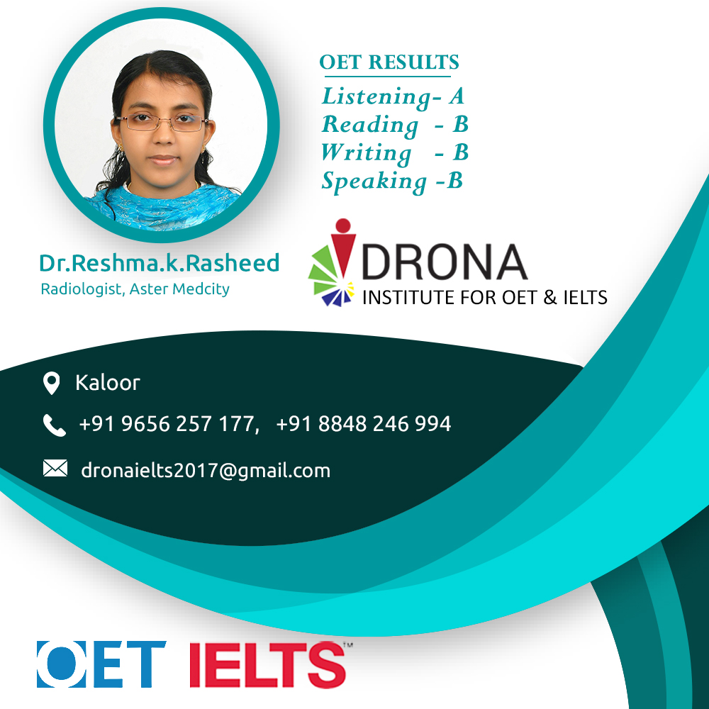 Congratulations Dr. Reshma for your excellent OET results