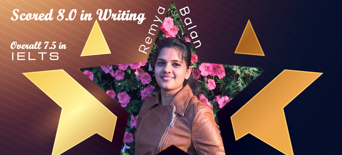 Scored 8 in writing with overall 7.5 in IELTS Congratulations Remya